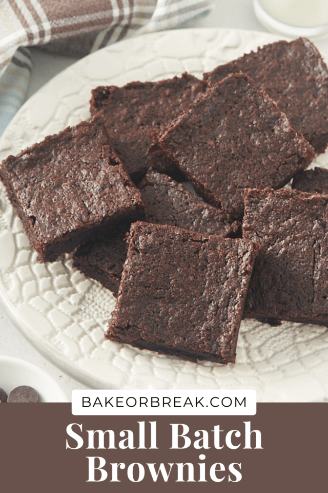 Small Batch Brownies bakeorbreak.com