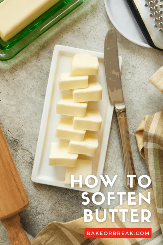 How to Soften Butter bakeorbreak.com