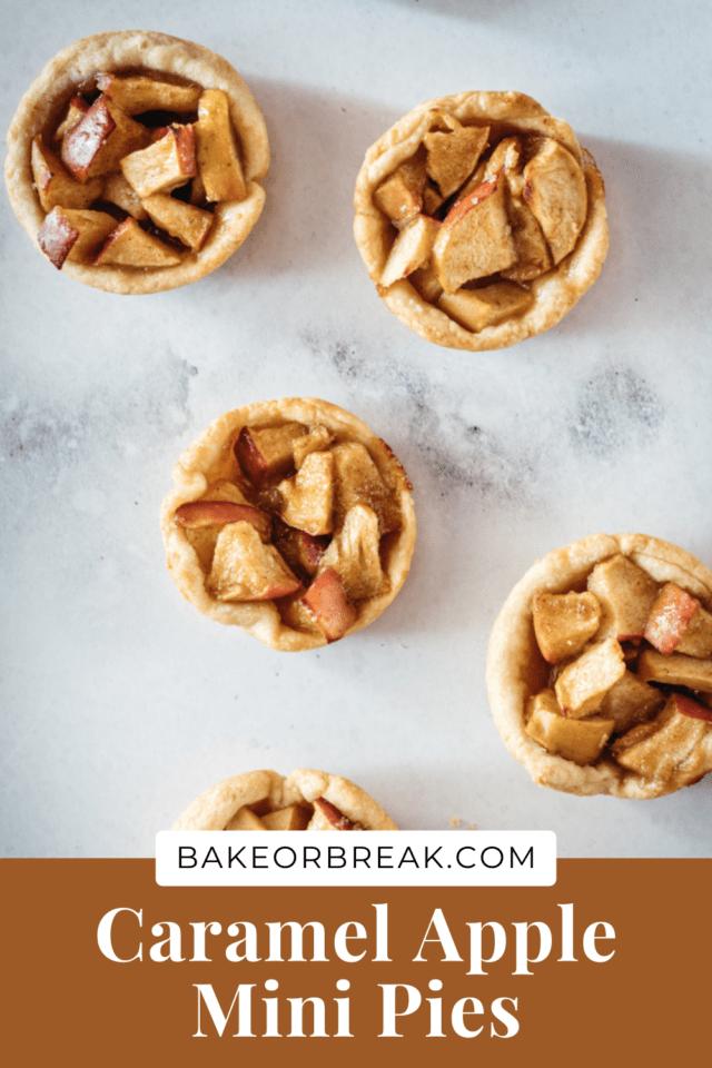 Caramel Apple Mini Pies bakeorbreak.com