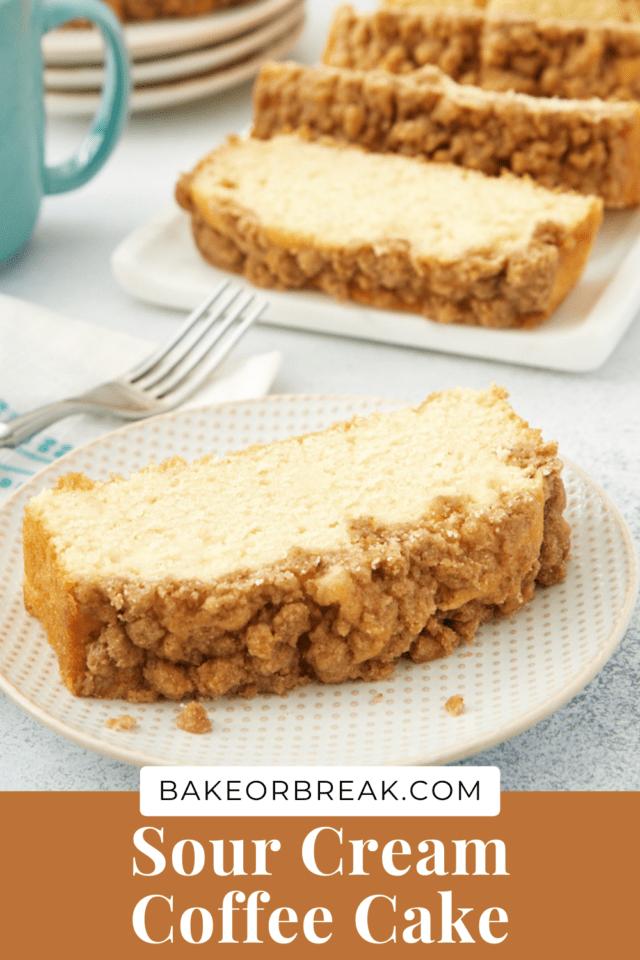 Sour Cream Coffee Cake bakeorbreak.com