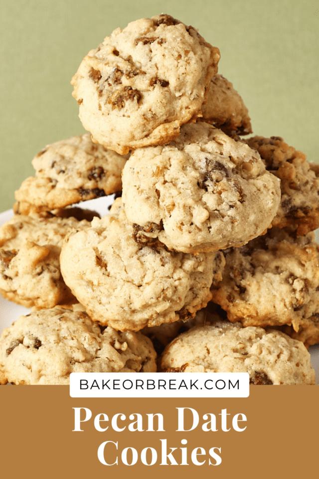 Pecan Date Cookies bakeorbreak.com